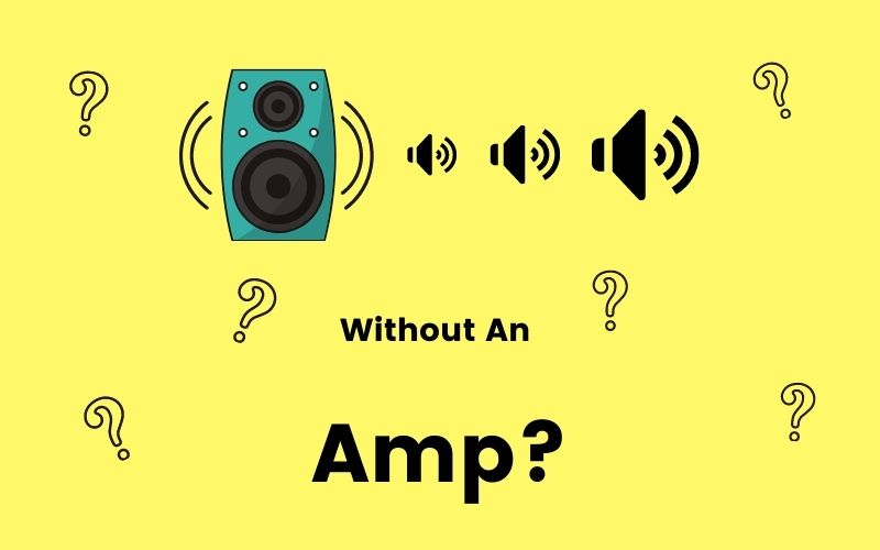 How To Make A Speaker Louder Without An Amp? 6 Best Ways.